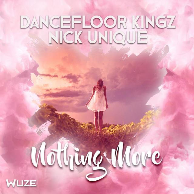 Nothing More - Dancefloor Kingz Mix