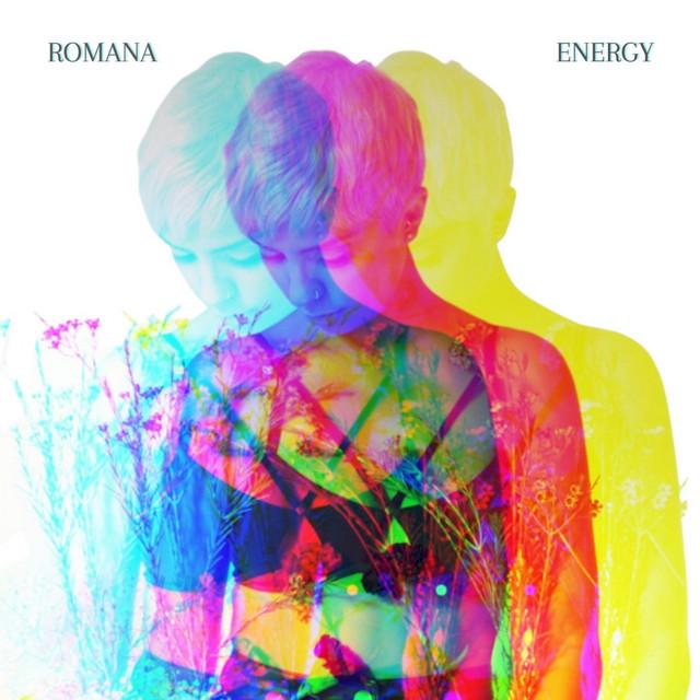 Energy - Single by Romana | Spotify