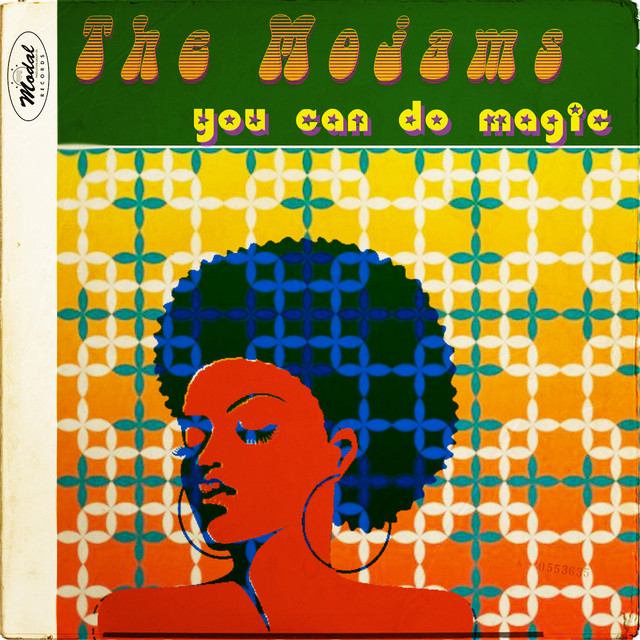 The Mojams featuring Debbie Currie - You Can Do Magic