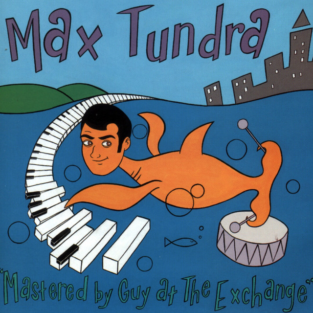 Max Tundra  Mastered By Guy At The Exchange :Replay