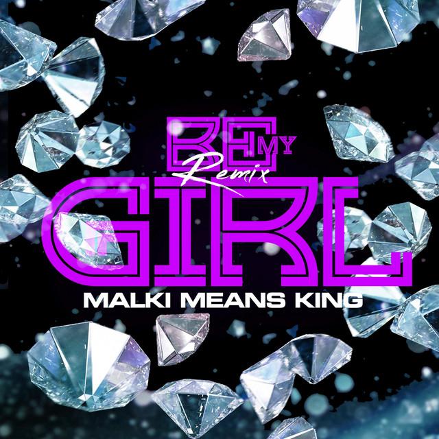 Be My Girl (Remix)