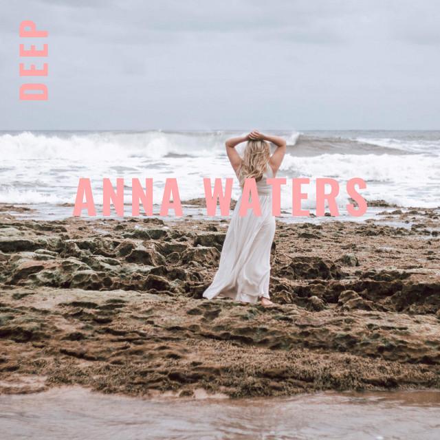 Anna Waters - Deep