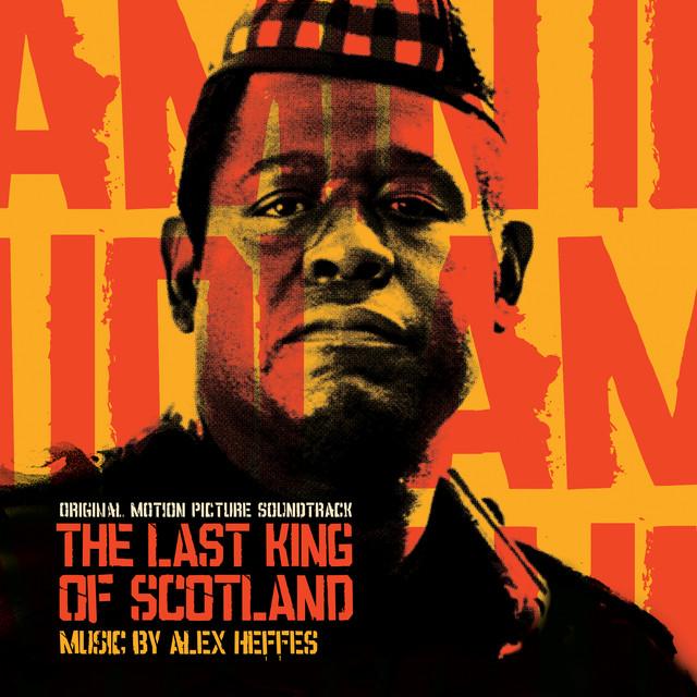 The Last King of Scotland (Original Motion Picture Soundtrack) - Official Soundtrack
