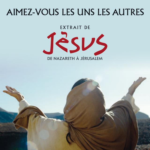 """Aimez-vous les uns les autres (par Jésus, Marie Madeleine, Pierre et Jean, extrait du spectacle """" Jésus, de Nazareth à Jérusalem"""")"""