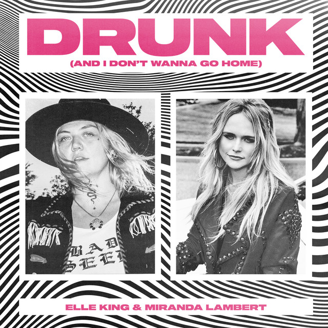 Drunk (And I Don't Wanna Go Home) album cover