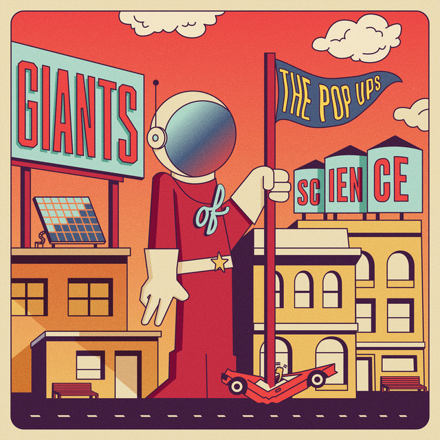 Giants of Science by The Pop Ups