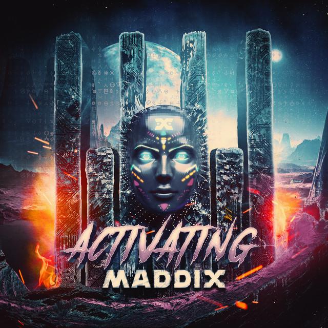 Maddix - Activating