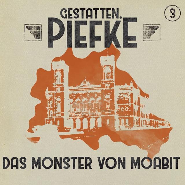 Folge 3: Das Monster von Moabit Cover