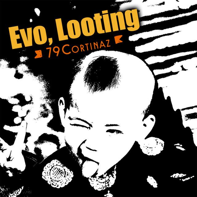 Evo, Looting