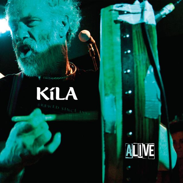 Kila Alive