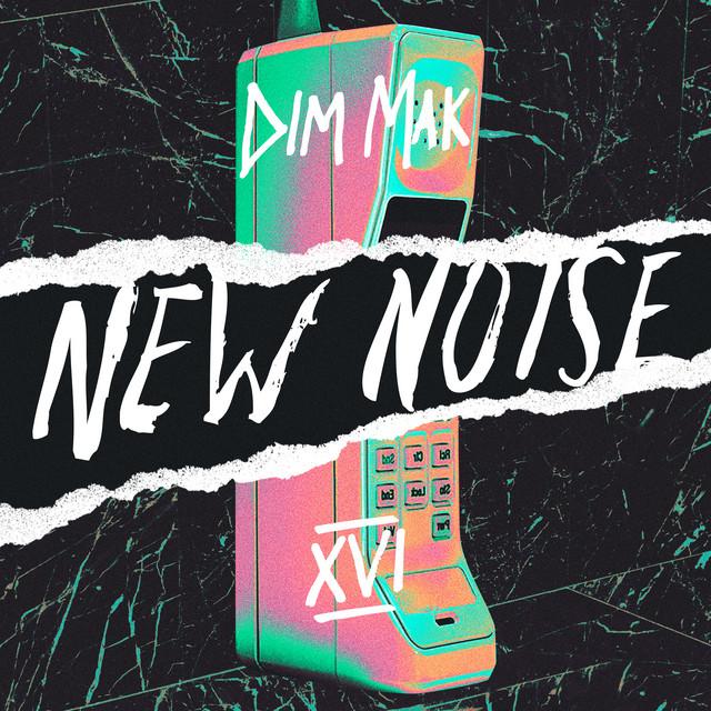 Dim Mak Presents New Noise May 2021 (09-05-2021)