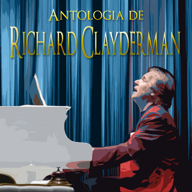Antología De Richard Clayderman