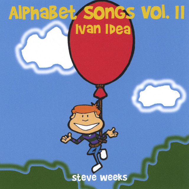 Alphabet Songs Vol. II by Steve Weeks