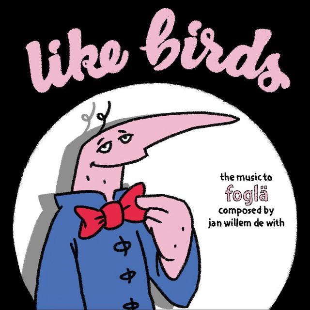 """Like Birds (From """"Foglä"""")"""