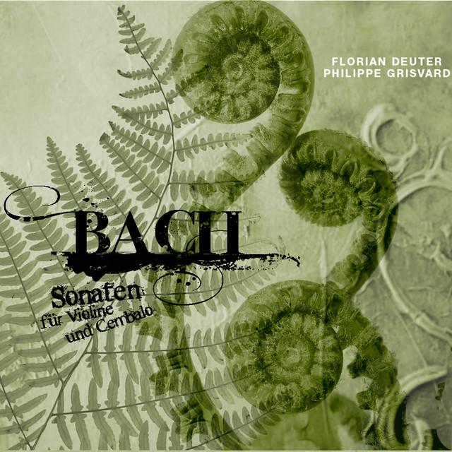 Bach: Sonaten für Violine und Cembalo