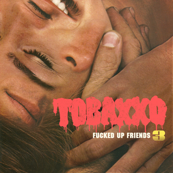 Fucked Up Friends 3