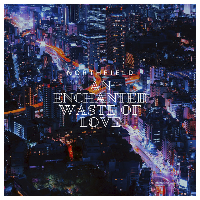 An Enchanted Waste of Love