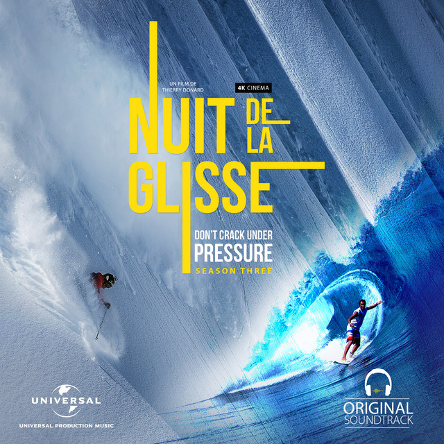 Nuit de la glisse: Don't Crack Under Pressure Season Three (Original Motion Picture Soundtrack)