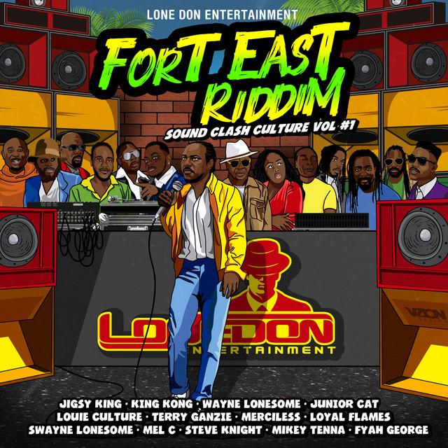 Fort East Riddim Sound Clash Culture Vol.1