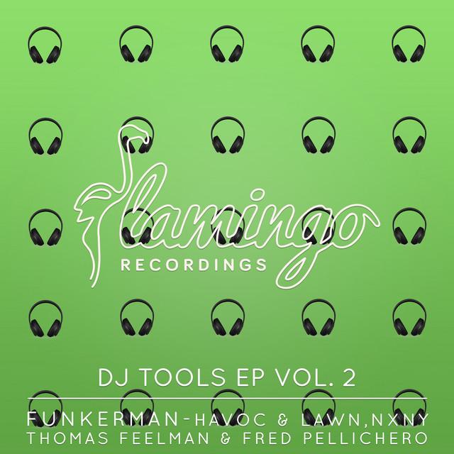 Flamingo DJ Tools EP Vol. 2