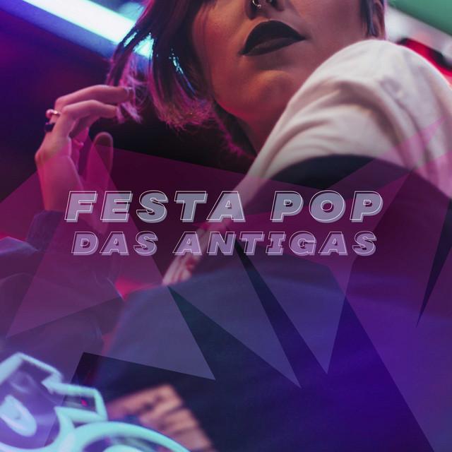 Festa Pop das Antigas