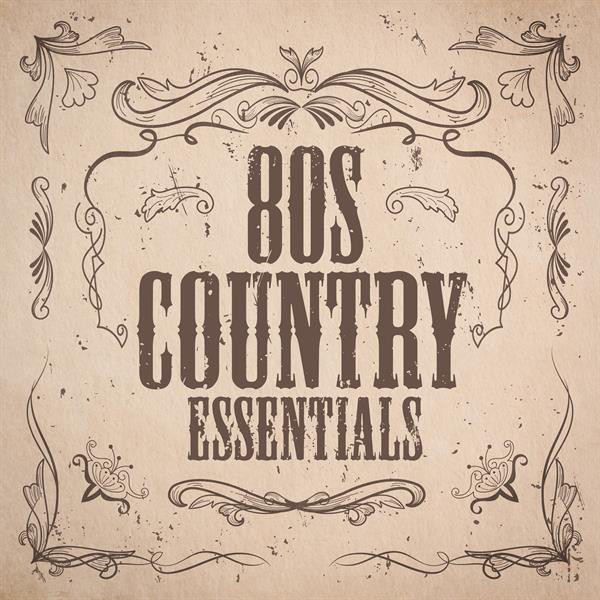 80s Country Essentials