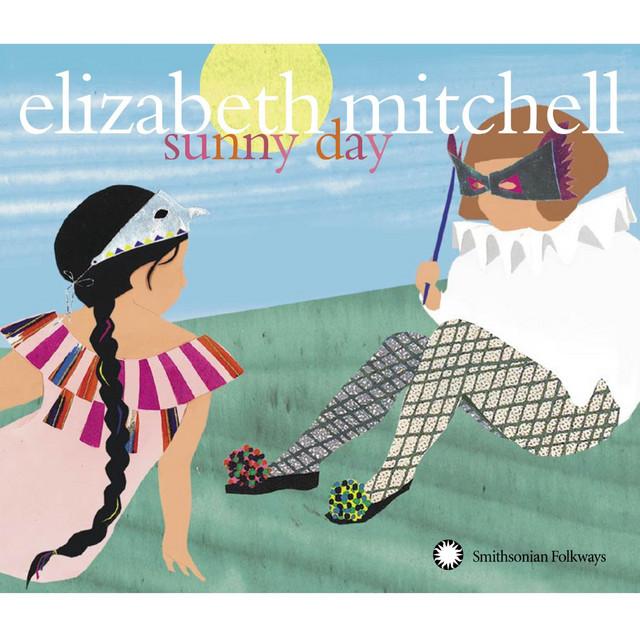 Sunny Day by Elizabeth Mitchell