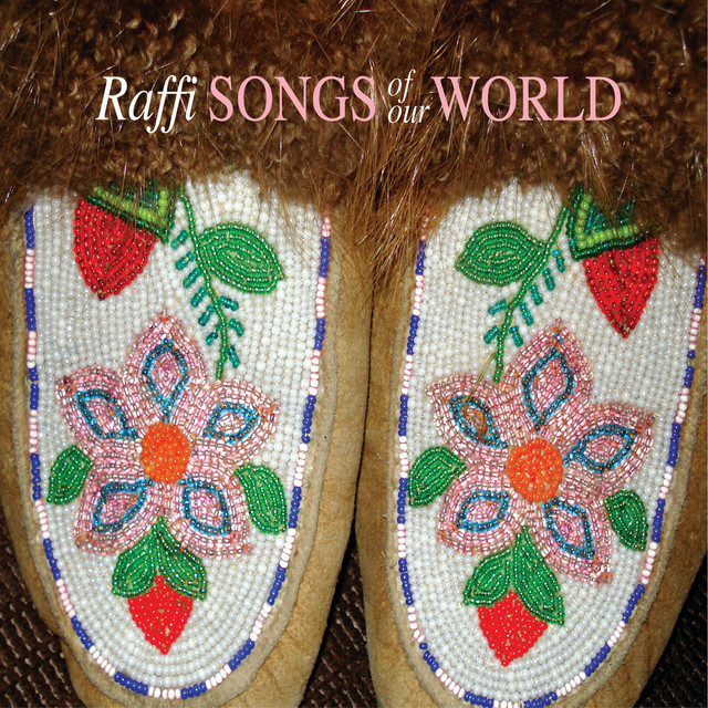 Songs of Our World by Raffi