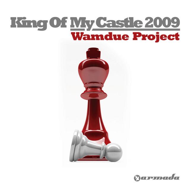 King Of My Castle - Original Radio Edit