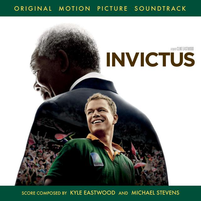 Invictus (Original Motion Picture Soundtrack) - Official Soundtrack