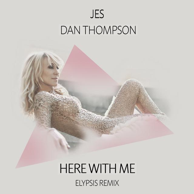 Here With Me (Elypsis Remix)