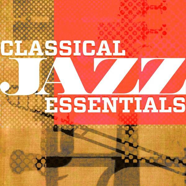 Classical Jazz Essentials