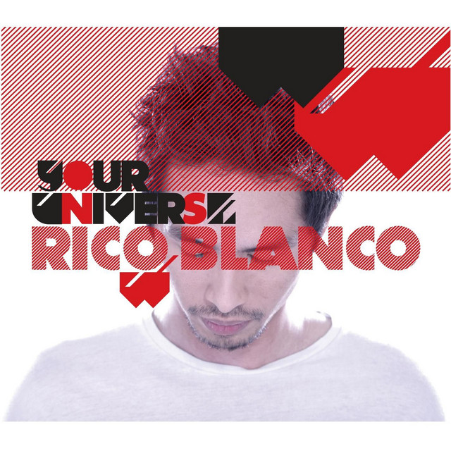 Your Universe by Rico Blanco on Spotify