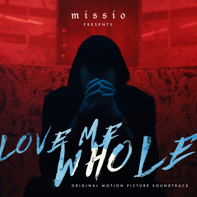 Love Me Whole (Original Motion Picture Soundtrack)
