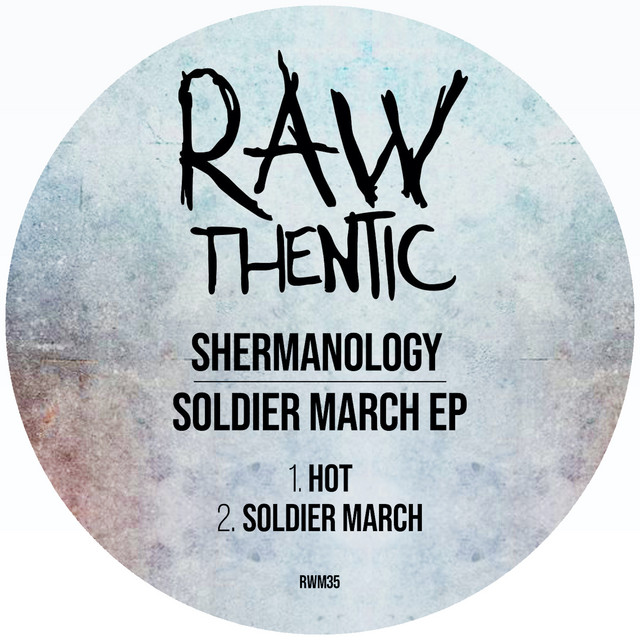 Shermanology - Soldier March