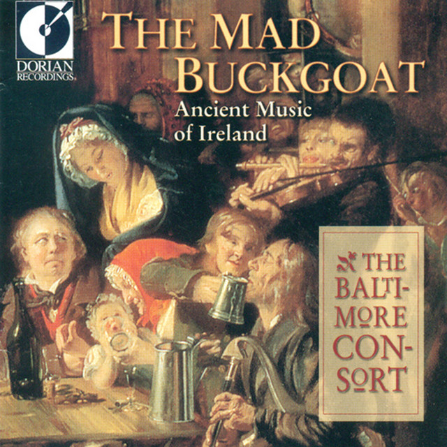 The Mad Buckgoat (Ancient Music of Ireland)