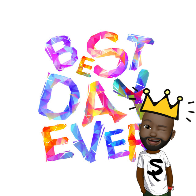 Best Day Ever by SaulPaul
