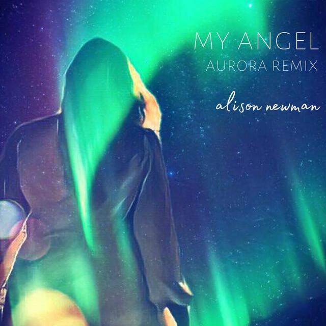 My Angel (Aurora Remix)