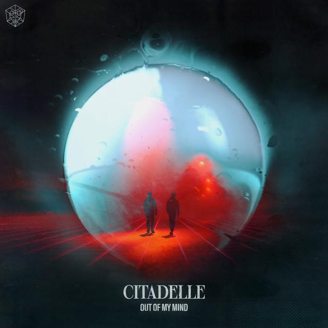 Citadelle - Out Of My Mind ile ilgili görsel sonucu