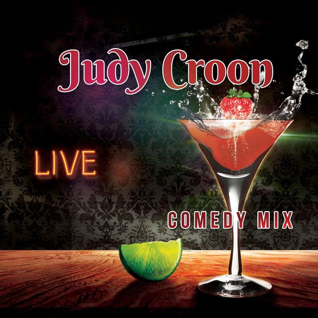 Judy Croon Live Comedy Mix