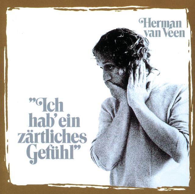 Ich hab' ein zärtliches Gefühl by Herman van Veen on Spotify