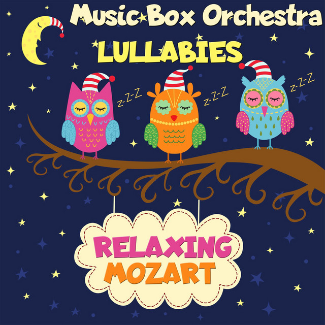 Lullabies: Relaxing Mozart