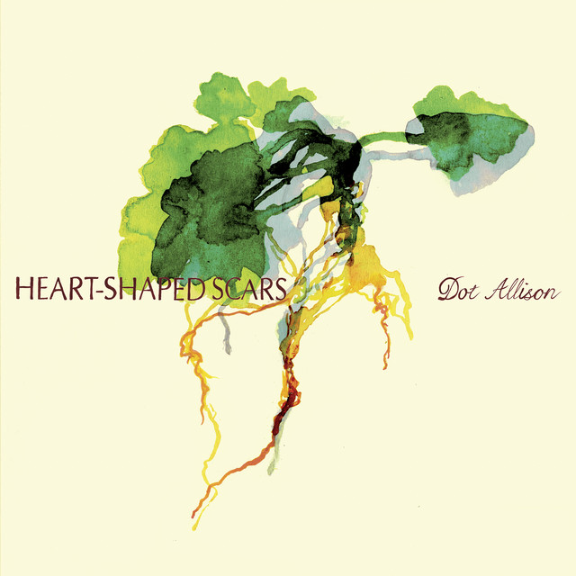 Dot Allison  Heart-Shaped Scars :Replay