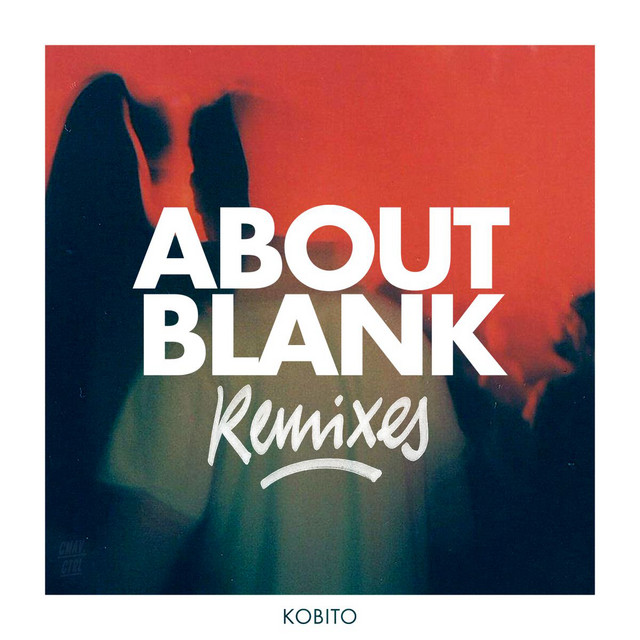 About Blank (Remixes)