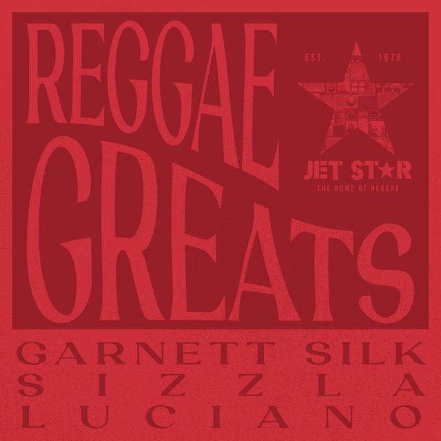 Reggae Greats: Garnett Silk, Sizzla & Luciano