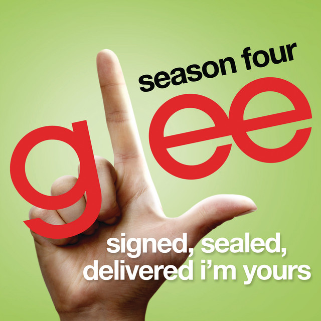 Signed Sealed Delivered I'm Yours (Glee Cast Version)