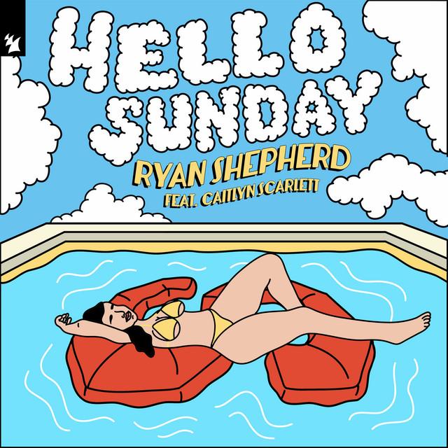 Hello Sunday (feat. Caitlyn Scarlett)