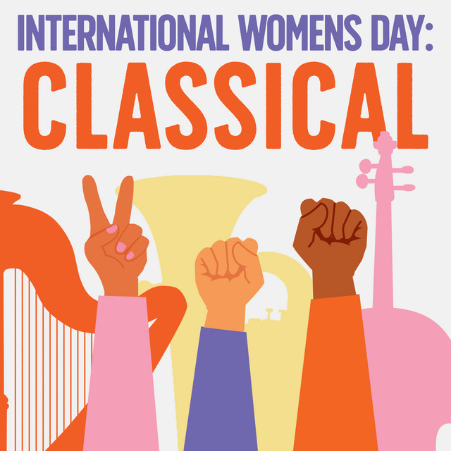 International Women's Day: Classical