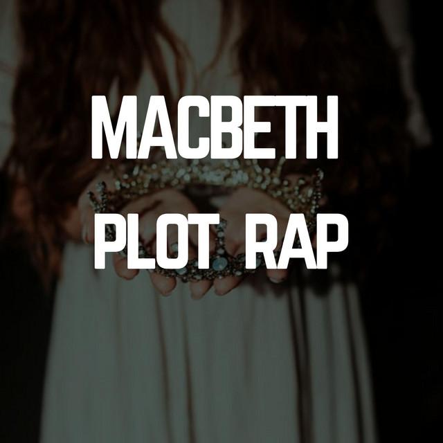 Macbeth Plot RAP