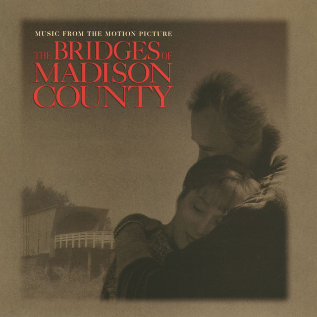 The Bridges Of Madison County Original Sound Track - Official Soundtrack